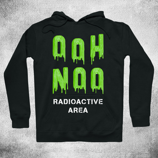Oh Radioactive Area Hoodie