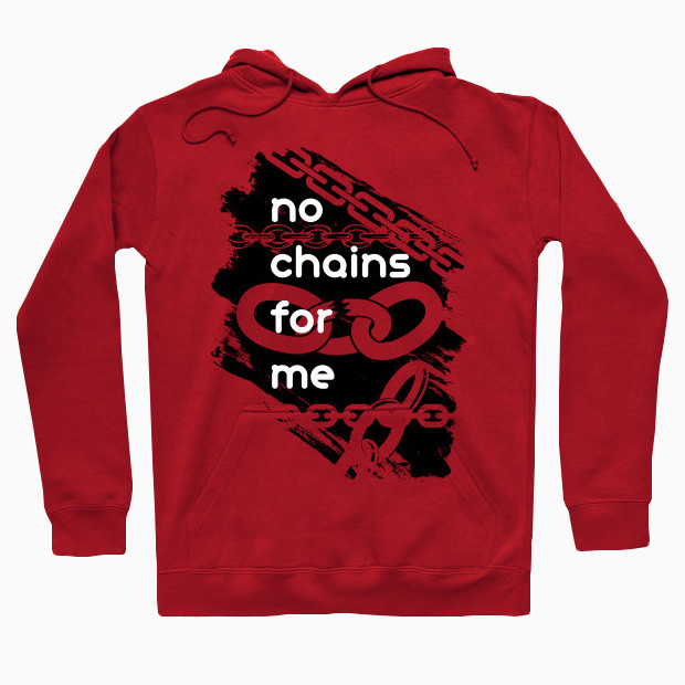 No chains for me red Hoodie