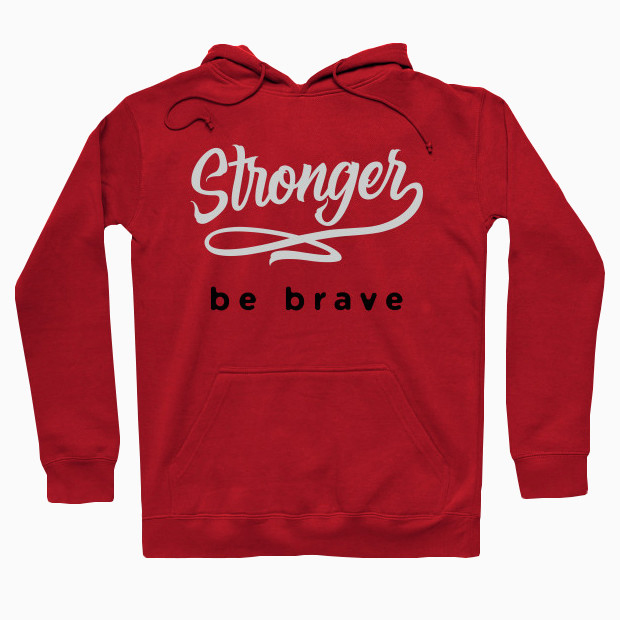 Stronger be brave Hoodie