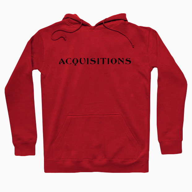 Acquisitions Hoodie