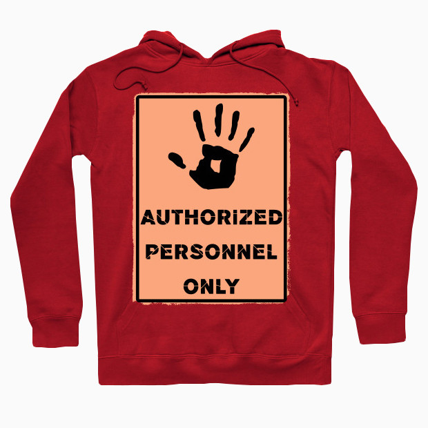 Authorized personnel sign Hoodie