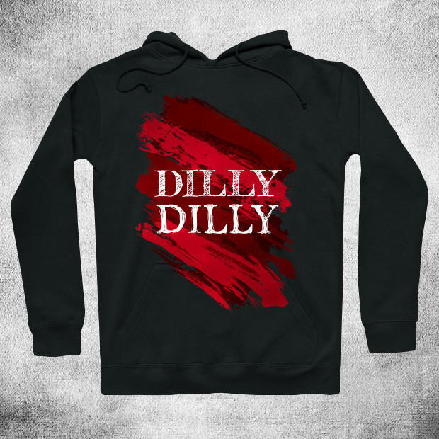 Dilly Dilly Red Paint Hoodie