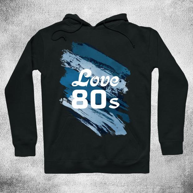 Love 80s Hoodie