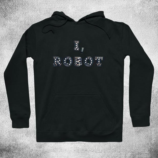 I am a robot Hoodie