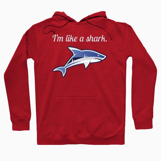 Like a shark Hoodie