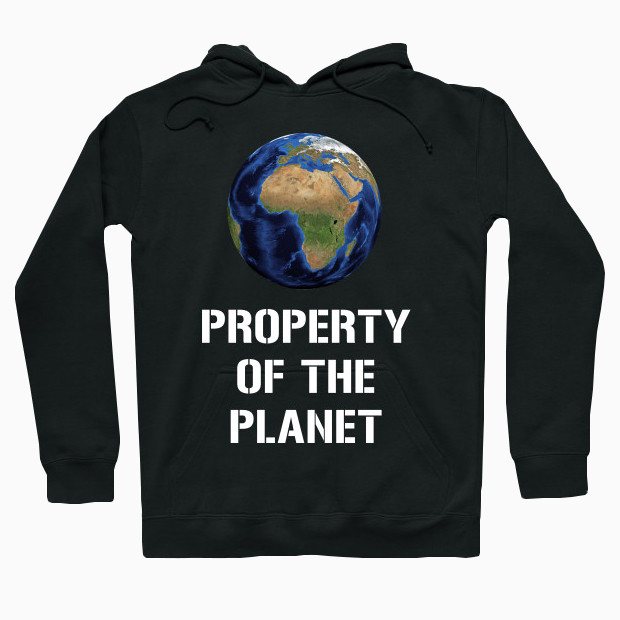 Property of the Planet Hoodie