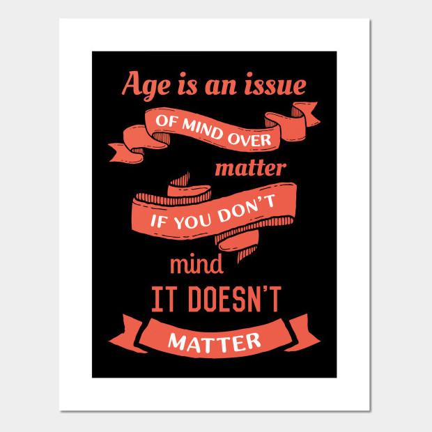 Quote about age Poster