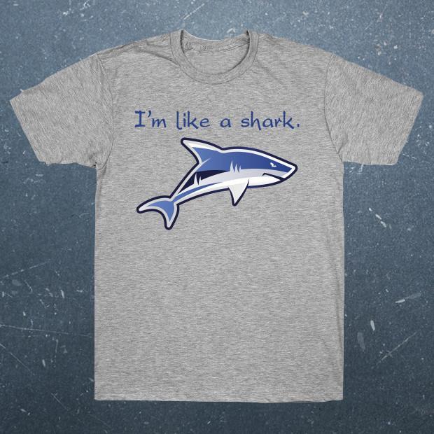 Like a shark T-Shirt