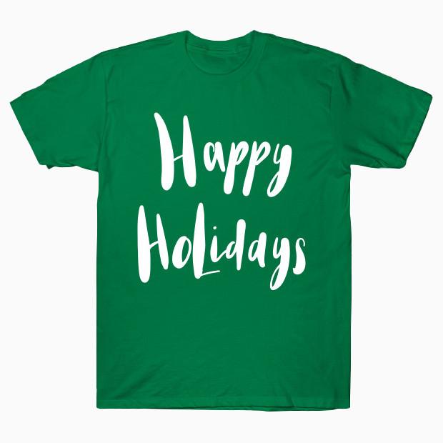 Happy Holidays green T-Shirt