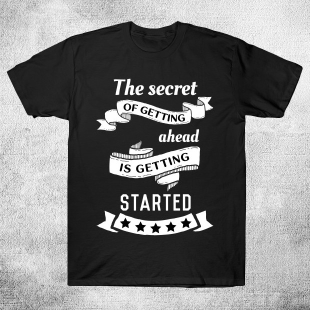 Motivational quote T-Shirt
