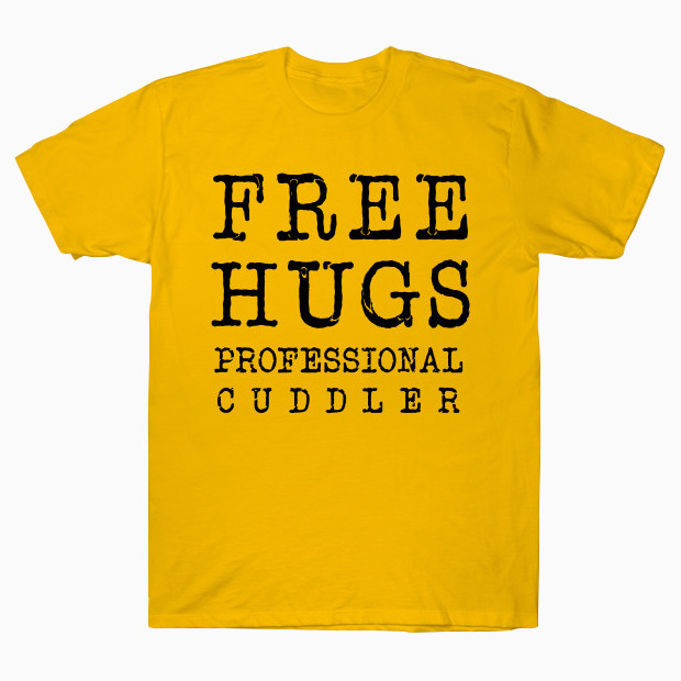 Free hugs professional cuddler T-Shirt