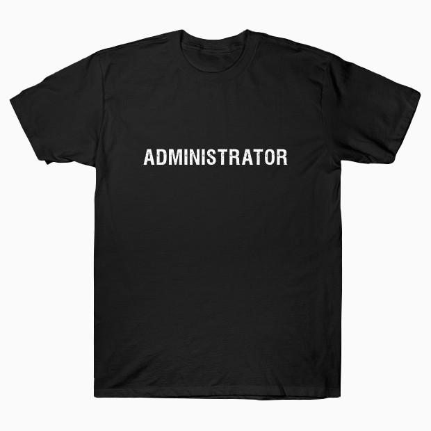 Administrator T-Shirt