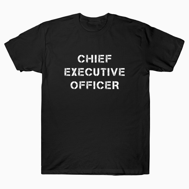 Chief Executive Officer T-Shirt