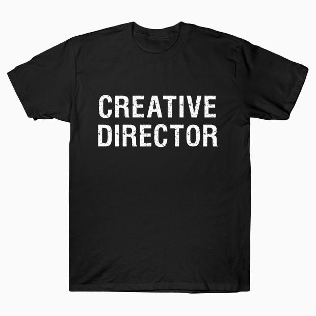 Creative Director T-Shirt