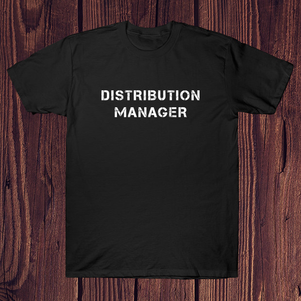 Distribution Manager T-Shirt