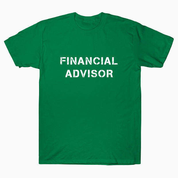 Financial Advisor T-Shirt