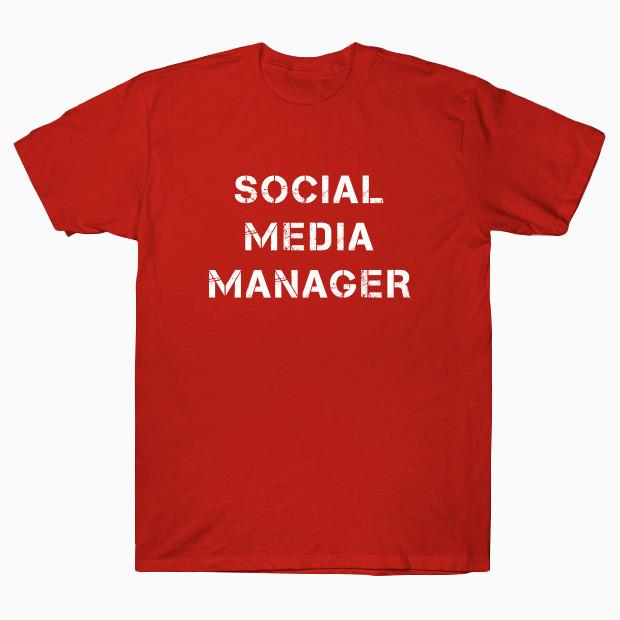 Social Media Manager T-Shirt