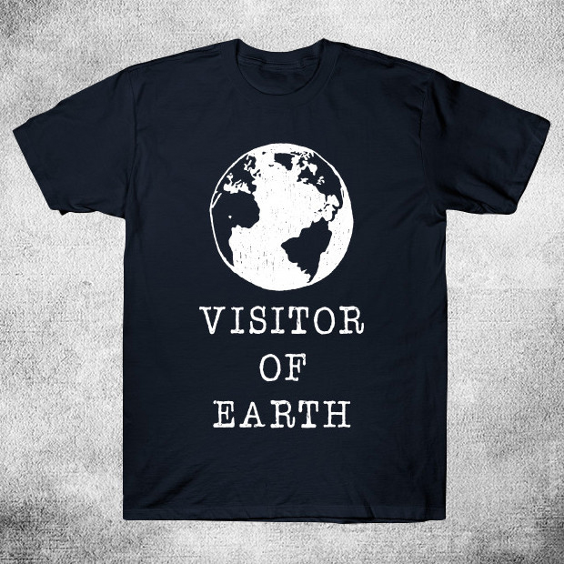 Visitor of Earth T-Shirt