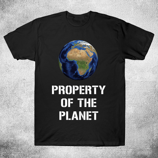 Property of the Planet T-Shirt