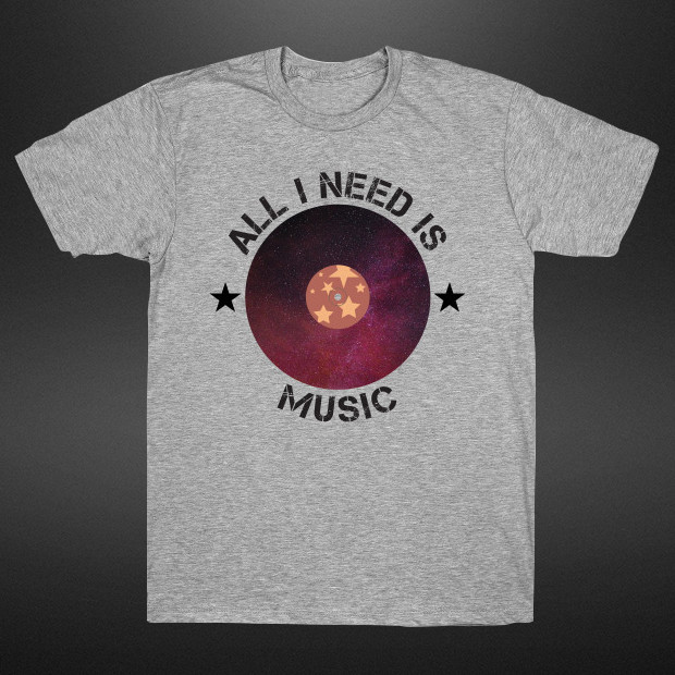 All I need is Music T-Shirt
