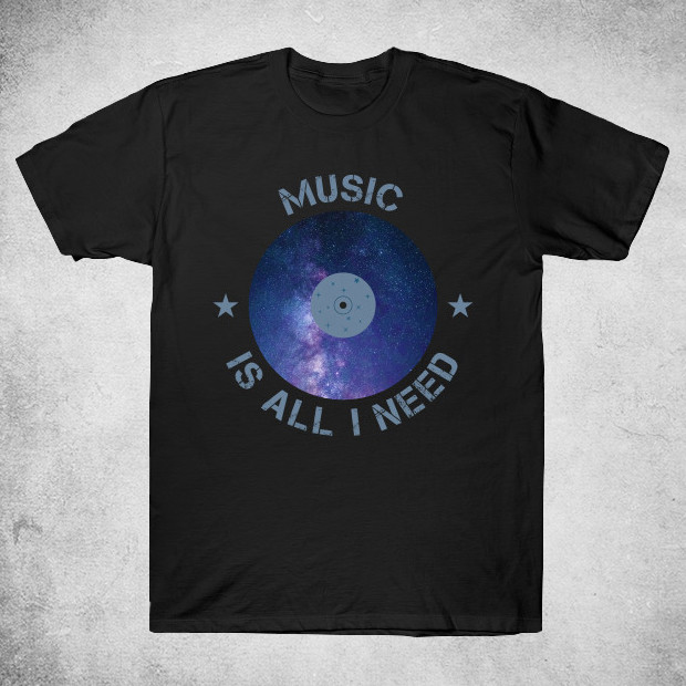 Music is all I need T-Shirt
