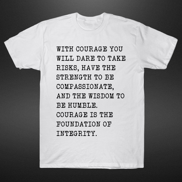 Courage quote T-Shirt