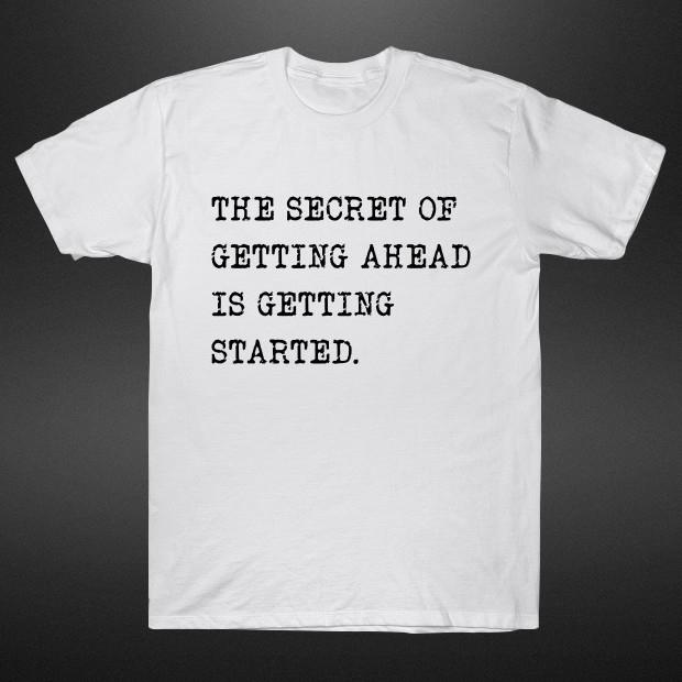 Secret quote T-Shirt